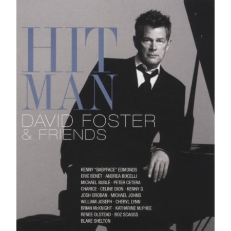 DAVID FOSTER & FRIENDS-HIT MAN