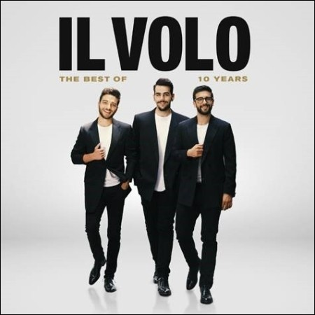 IL VOLO-10 YEARS THE BEST OF