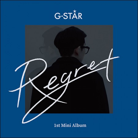지스타(G-STAR) - EP [REGRET]