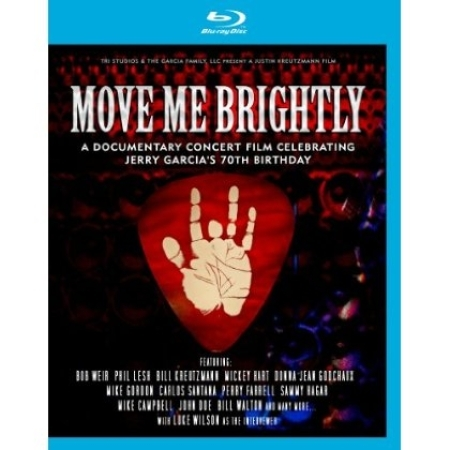 MOVE ME BRIGHTLY:JERRY GARCIA'S 70TH BIRTHDAY(1 DISC)