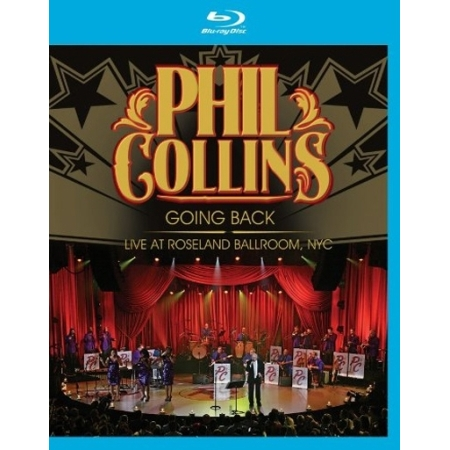 PHIL COLLINS  -  GOING BACK:LIVE AT ROSELAND BALLROOM、NYC