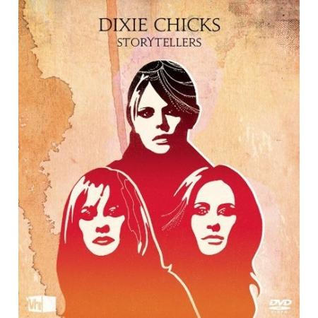 ディクシー・チックス -  VH1 STORYTELLERS(1 DISC)