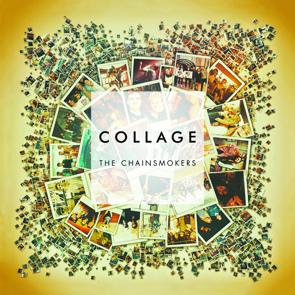 The Chainsmokers(チェーンスモーカーズ) -  EP [Collage]