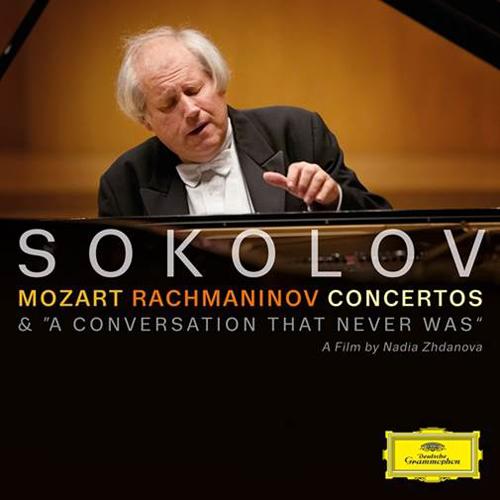 グリゴリー・ソコロフ -  [モーツァルト/ラフマニノフの協奏曲(MOZART&RACHMANINOV  -  CONCERTOS / CD + DVD)]