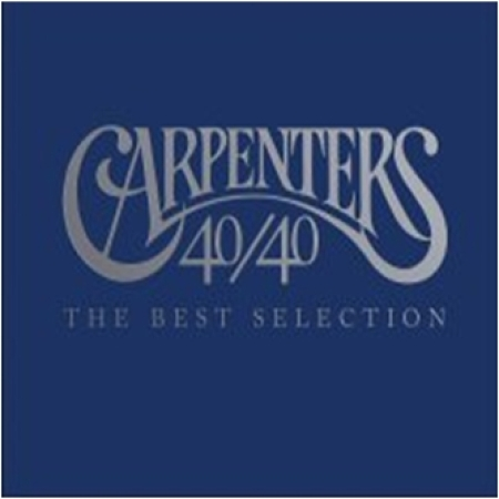 CARPENTERS(カーペンターズ) -  40/40:THE BEST SELECTION