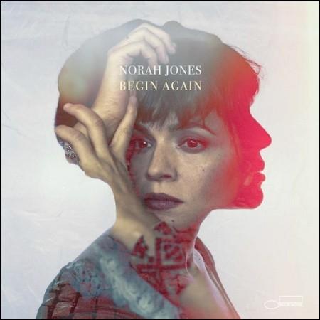 NORAH JONES(ノラ・ジョーンズ) -  [BEGIN AGAIN]