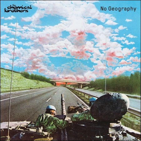 THE CHEMICAL BROTHERS(ケミカル・ブラザーズ) -  [NO GEOGRAPHY]