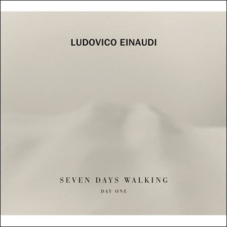 LUDOVICO EINAUDI(ルドヴィコ・エイナウディ) -  [SEVEN DAYS WALKING(DAY ONE)]