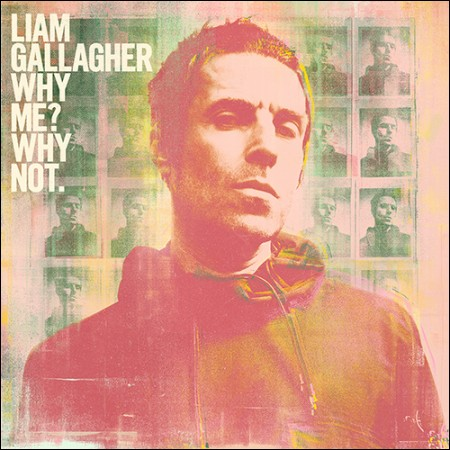 LIAM GALLAGHER(リアム・ギャラガー) -  [WHY ME? WHY NOT](DELUXE EDITION)(EU輸入盤)