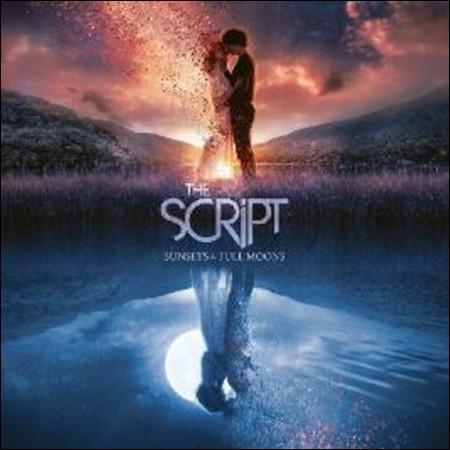 THE SCRIPT  -  [SUNSETS&FULL MOONS]