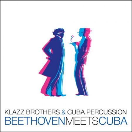 KLAZZ BROTHERS&CUBA PERCUSSION(クルラチュブラザーズ&キューバのパーカッション) -  BEETHOVEN MEETS CUBA
