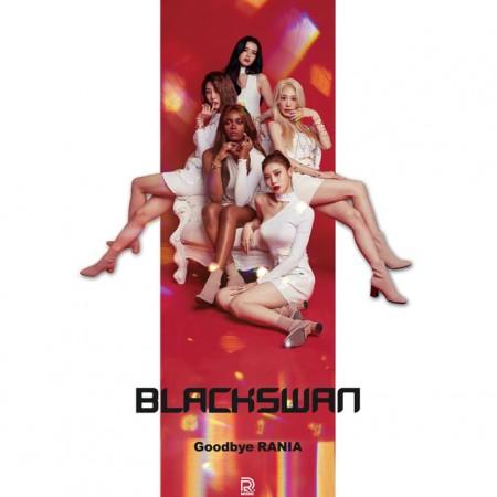 ブラックスワン(BLACKSWAN) -  [Goodbye RANIA]