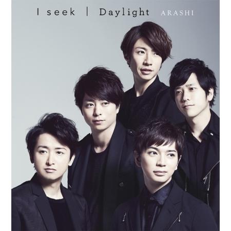 ARASHI(嵐) -  I SEEK / DAYLIGHT(SINGLE)