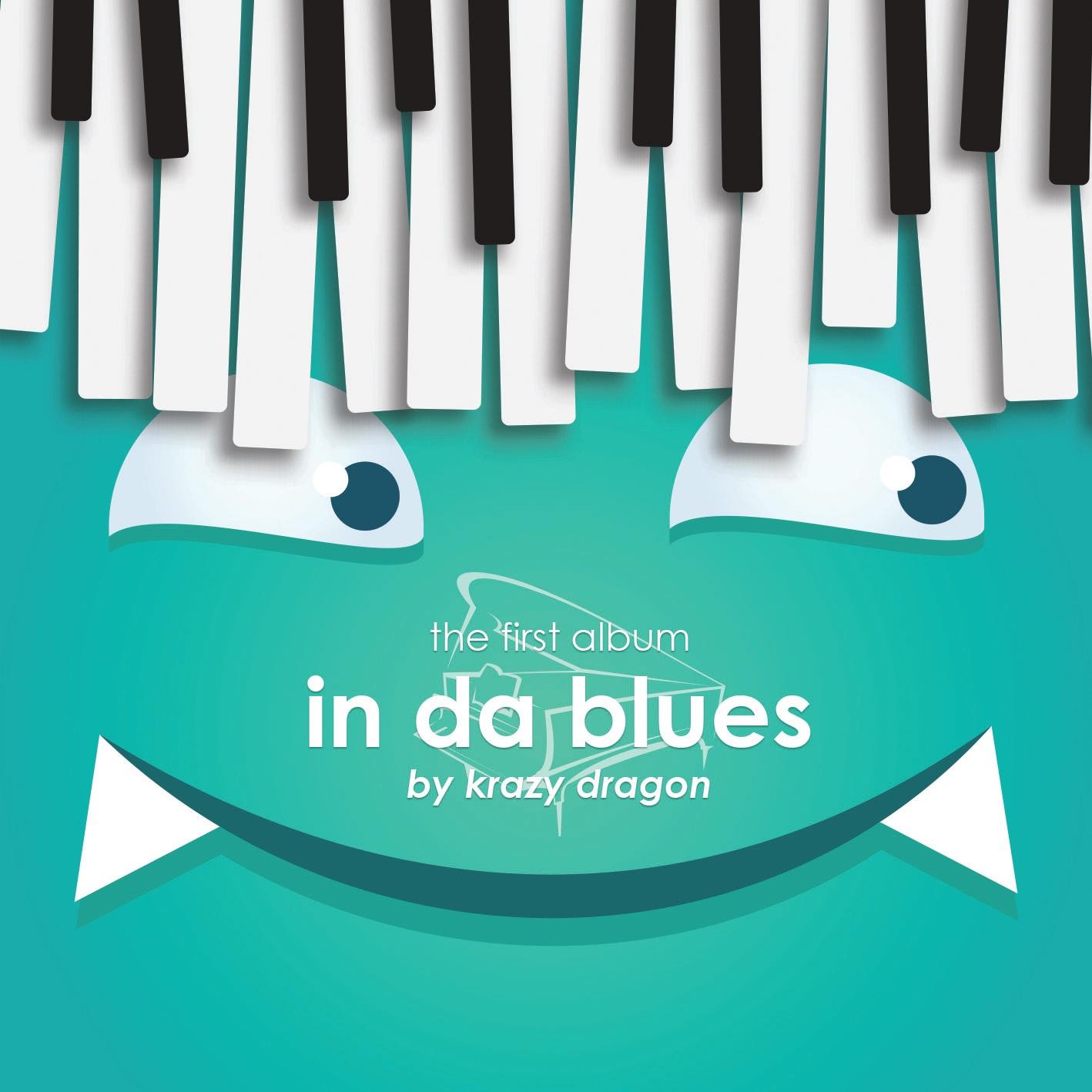 Krazy Dragon  -  1集[In Da Blues]