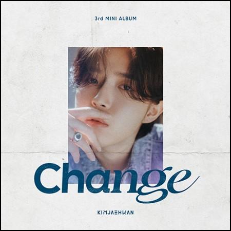 김재환 (KIMJAEHWAN) - 3rd MINI ALBUM [Change] ed Ver.