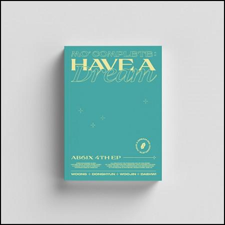 에이비식스 (AB6IX) - 4TH EP [MO' COMPLETE : HAVE A DREAM] (HAVE Ver.)