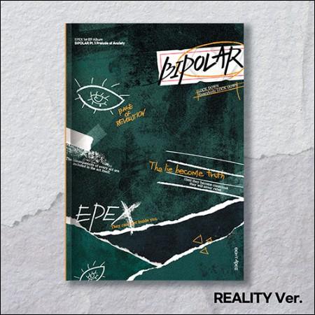 이펙스 (EPEX) - 1st EP Album [Bipolar Pt.1 불안의 서] (REALITY Ver.)