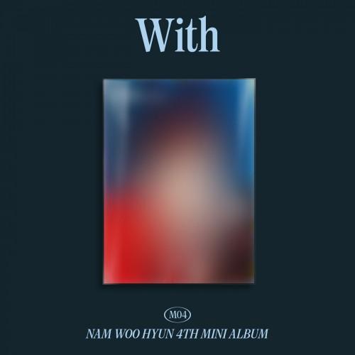 남우현 (Nam Woohyun) - 미니4집 : With [B Ver.]