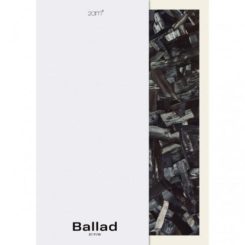 2AM (투에이엠) - Ballad 21 F/W