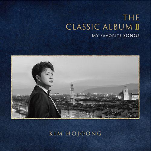 김호중 - 2집 : The Classic Album II : My Favorite Songs