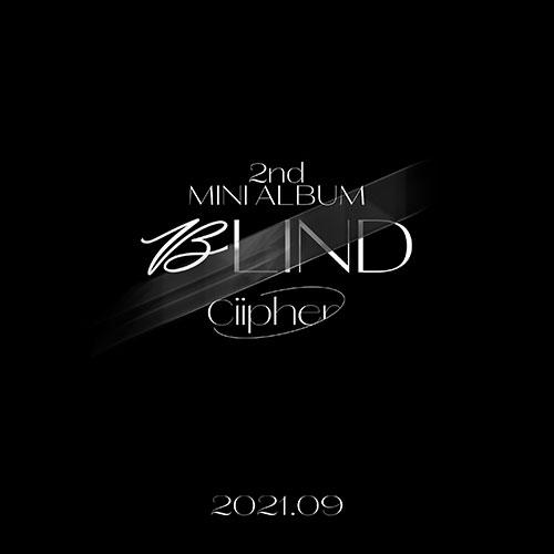 싸이퍼(Ciipher) - 미니2집 : BLIND
